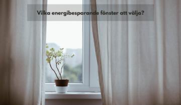 Vad är energisnala fönster?
