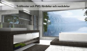 Träfönster och PVC: fördelar och nackdelar